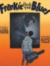 Cover image of Frankie finds the blues