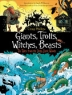 Cover image of Giants, trolls, witches, beasts : ten tales from the deep, dark woods