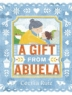 Cover image of A gift from Abuela