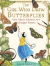 Cover image of The girl who drew butterflies : how Maria Merian's art changed science