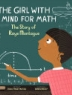 Cover image of The girl with a mind for math : the story of Raye Montague