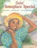 Cover image of Goin' someplace special