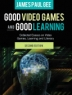Cover image of Good video games + good learning