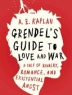 Cover image of Grendel's guide to love and war