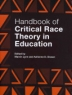 Cover image of Handbook of critical race theory in education