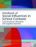 Cover image of Handbook of social influences in school contexts
