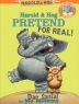 Cover of Harold & Hog pretend for real!