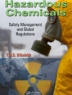 Hazardous chemicals : safety management and global regulations