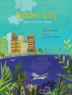 Cover image of Hidden city : poems of urban wildlife