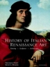 History of Italian Renaissance art : painting, sculpture, architecture