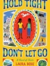 Cover image of  Hold tight, don't let go : a novel of Haiti
