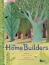 Cover of The home builders