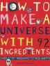 Cover image of How to make a universe with 92 ingredients