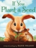 Cover image of If you plant a seed
