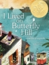 Cover image of I lived on Butterfly Hill