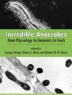Incredible anaerobes : from physiology to genomics to fuels