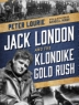 Cover image of  Jack London and the Klondike gold rush