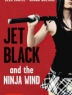 Cover image of Jet Black and the ninja wind