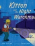 Cover of Kitten and the night watchman