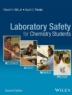 Laboratory safety for chemistry students, 2nd Edition
