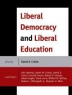 Cover image of Liberal democracy and liberal education