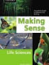 Making sense : a student's guide to research and writing : life sciences