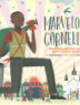 Cover image of Marvelous Cornelius : Hurricane Katrina and the spirit of New Orleans