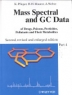 Mass Spectral and GC Data