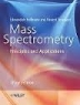 Mass Spectometry: Principles and Applications 3rd Edition