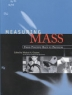 Measuring mass : from positive rays to proteins