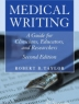 Medical writing  : a guide for clinicians, educators, and researchers