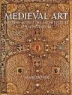 Medieval art : painting-sculpture-architecture, 4th-14th century