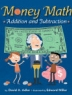 Cover image of Money math : addition and subtraction