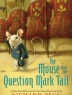 Cover image of The mouse with the question mark tail