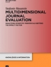 Multidimensional journal evaluation : analyzing scientific periodicals beyond the impact factor