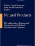 Natural products : phytochemistry, botany and metabolism of alkaloids, pehnolics and terpenes