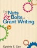 Nuts and Bolts of Grant Writing