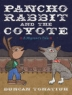 Cover image of Pancho Rabbit and the coyote