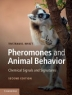Pheromones and animal behavior : chemical signals and signatures