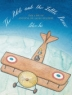 Cover image of The Pilot and the Little Prince : the Life of Antoine de Saint-Exupéry