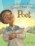 Cover image of Poet : the remarkable story of George Moses Horton