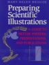 Preparing scientific illustrations : a guide to better posters, presentations, and publications