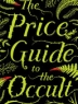 Cover of The price guide to the occult