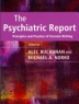 The Psychiatric Report  : Principles and Practice of Forensic Writing