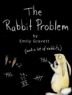 Cover image of rabbit problem