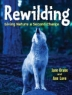 Cover image of Rewilding : giving nature a second chance