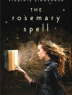 Cover image of The Rosemary spell