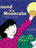 Round is a Mooncake [cover image]