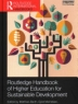 Cover image of Routledge handbook of higher education for sustainable development