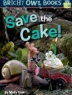 Cover of Save the cake!